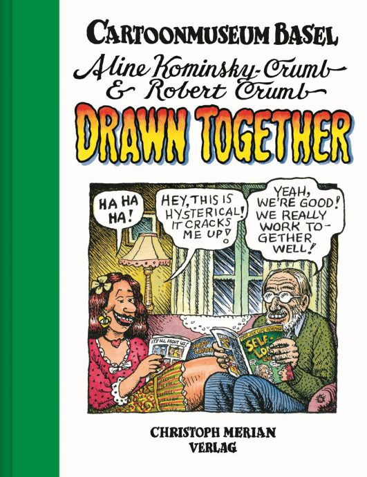 "© Aline Kominsky-Crumb & Robert Crumb - ""Drawn Together"""
